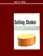 Selling Shaker: The Commodification of Shaker Design in the Twentieth Century