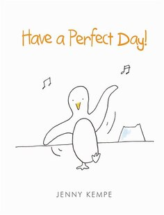 Have A Perfct Day