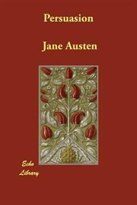 Persuasion (large Print) by Jane Austen