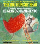 The Little Mouse, The Red Ripe Strawberry, And The Big Hungry Bear/el Ratoncito, La Fresca Roja Y…
