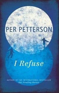 Book I Refuse by Per Petterson