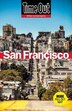 Time Out San Francisco by Editors Of Time Out