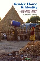 Gender Home & Identity: Nuer Repatriation to Southern Sudan