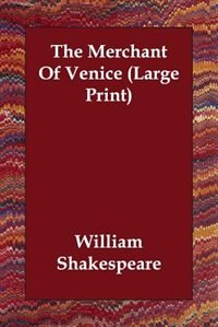The Merchant Of Venice (large Print) by William Shakespeare