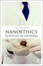 Nanoethics: Big Ethical Issues with Small Technology