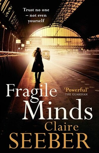 Fragile Mind Book By Claire Seeber Paperback Chaptersdigo