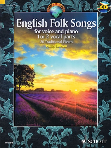 English Folk Songs For Voice And Piano: 30 Traditional Pieces by Hal Leonard Corp.