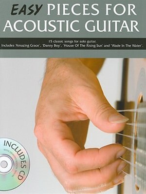 Easy Pieces For Acoustic Guitar: 100 Classical Pieces For Alto Sax by Mark Currey
