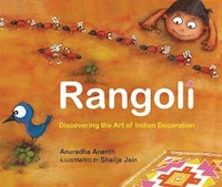 Rangoli: Discovering the Art of Indian Decoration