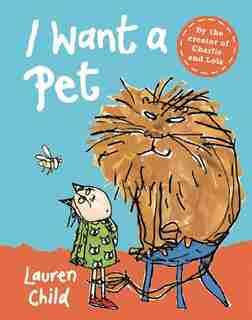 I Want a Pet Mini Edition by Lauren Child
