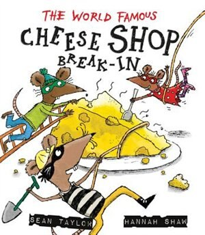 The World-famous Cheese Shop Break-in by Na