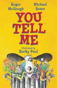 You Tell Me! by Roger McGough