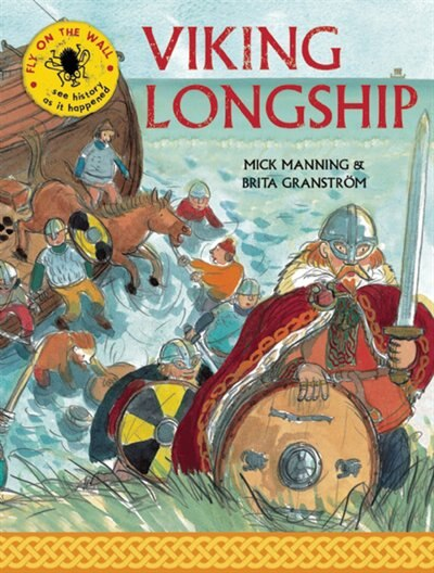 Viking Longship: See History As It Happened by Mick Manning