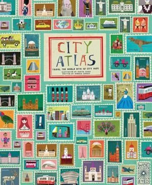 City Atlas: Travel The World With 30 City Maps by Georgia Cherry