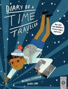 Diary Of A Time Traveler: Meet Over One Hundred Of History's Biggest Superstars!