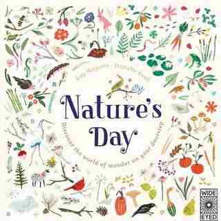 Nature's Day: Discover The World Of Wonder On Your Doorstep by Kay Maguire