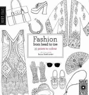 Style Guide: Fashion From Head To Toe by Natasha Slee