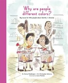 Why Are People Different Colors?: Big Issues For Little People About Identity And Diversity