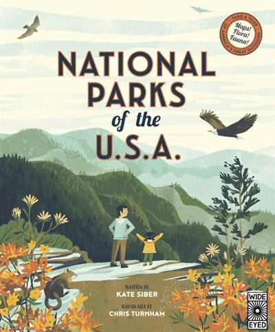 National Parks Of The Usa by Kate Siber