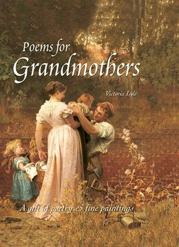 Book Poems For Grandmothers by Victoria Lyle