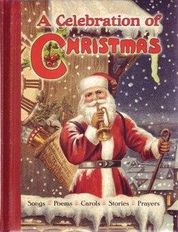 Book Celebration Of Christmas by Cn Edwards Editor