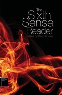 The Sixth Sense Reader by David Howes