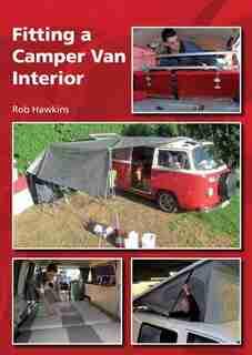 Fitting A Camper Van Interior by Rob Hawkins