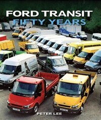 Ford Transit: Fifty Years