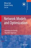 Network Models And Optimization: Multiobjective Genetic Algorithm Approach
