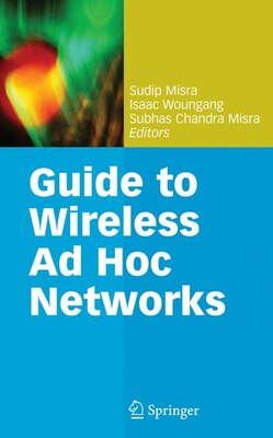 Book Guide to Wireless Ad Hoc Networks by Sudip Misra
