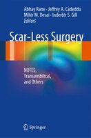 Scar-Less Surgery: NOTES, Transumbilical, and Others