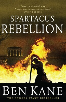 Book Spartacus: Rebellion by Ben Kane