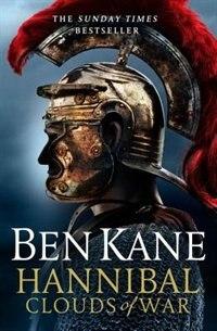 Book Hannibal: Clouds Of War by Ben Kane