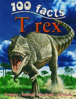 Book 100 Facts Trex by NA