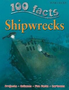 100 FACTS SHIPWRECKS PB