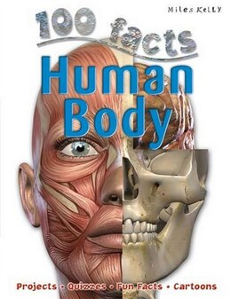 Book 100 FACTS HUMAN BODY UPDATED by Miles Kelly