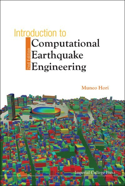 Introduction to Computational Earthquake Engineering () by MUNEO Hori