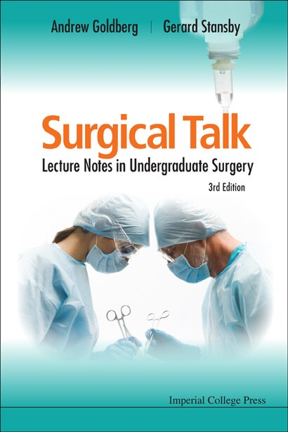 Surgical Talk: Lecture Notes in Undergraduate Surgery () by Andrew Goldberg