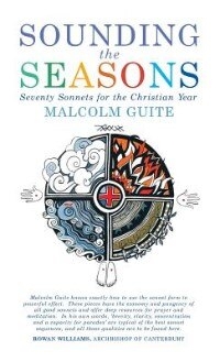 Sounding the Seasons by Malcolm Guite