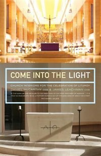 Come Into the Light: The narrative power of ritual, art and architecture