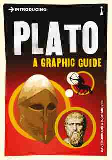 Introducing Plato: A Graphic Guide by Dave Robinson