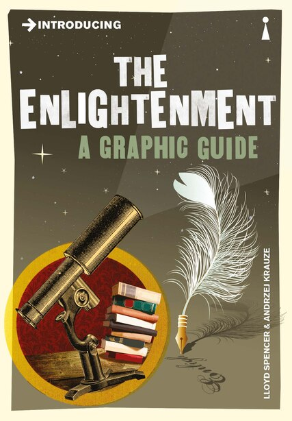 Introducing The Enlightenment: A Graphic Guide by Lloyd Spencer