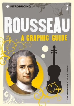 Book Introducing Rousseau: A Graphic Guide by Dave Robinson