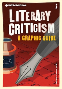 Introducing Literary Criticism: A Graphic Guide