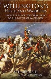 WELLINGTONS HIGHLAND WAR
