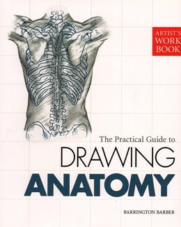 Book Artist's Workbook: The Practical Guide to Drawing Anatomy by Barrington Barber