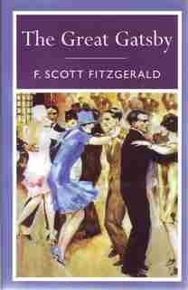 The Great Gatsby by Scott Fitzgerald F