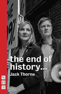 the end of history... by Jack Thorne