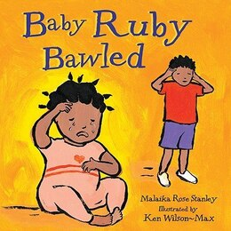 Book Baby Ruby Bawled by Malaika Rose Stanley