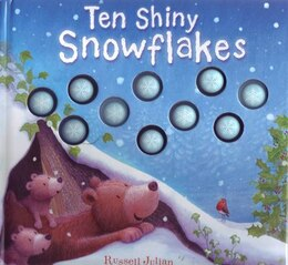 Book Ten Shiny Snowflakes by Russel Julian